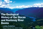 Lesley Anderton presents Geological History of the Slocan and Kootenay Basins